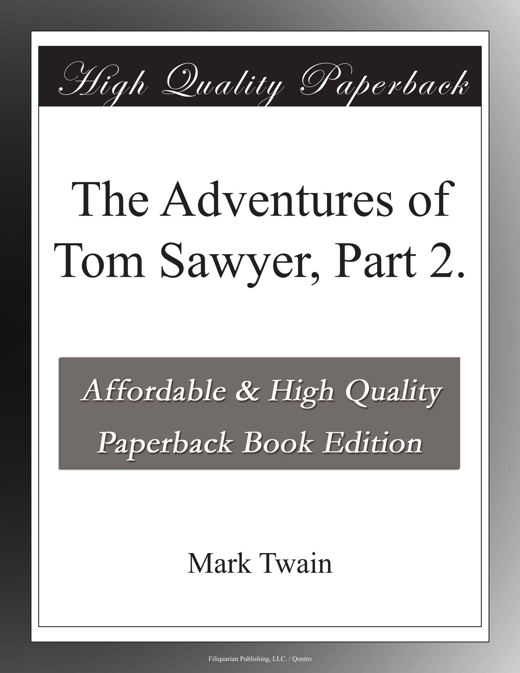 Download The Adventures of Tom Sawyer, Part 2. pdf epub