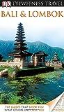 DK Eyewitness Travel Guide: Bali and Lombok