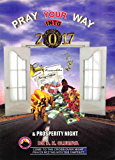 Pray Your Way into 2017: Prosperity Night (English Edition)