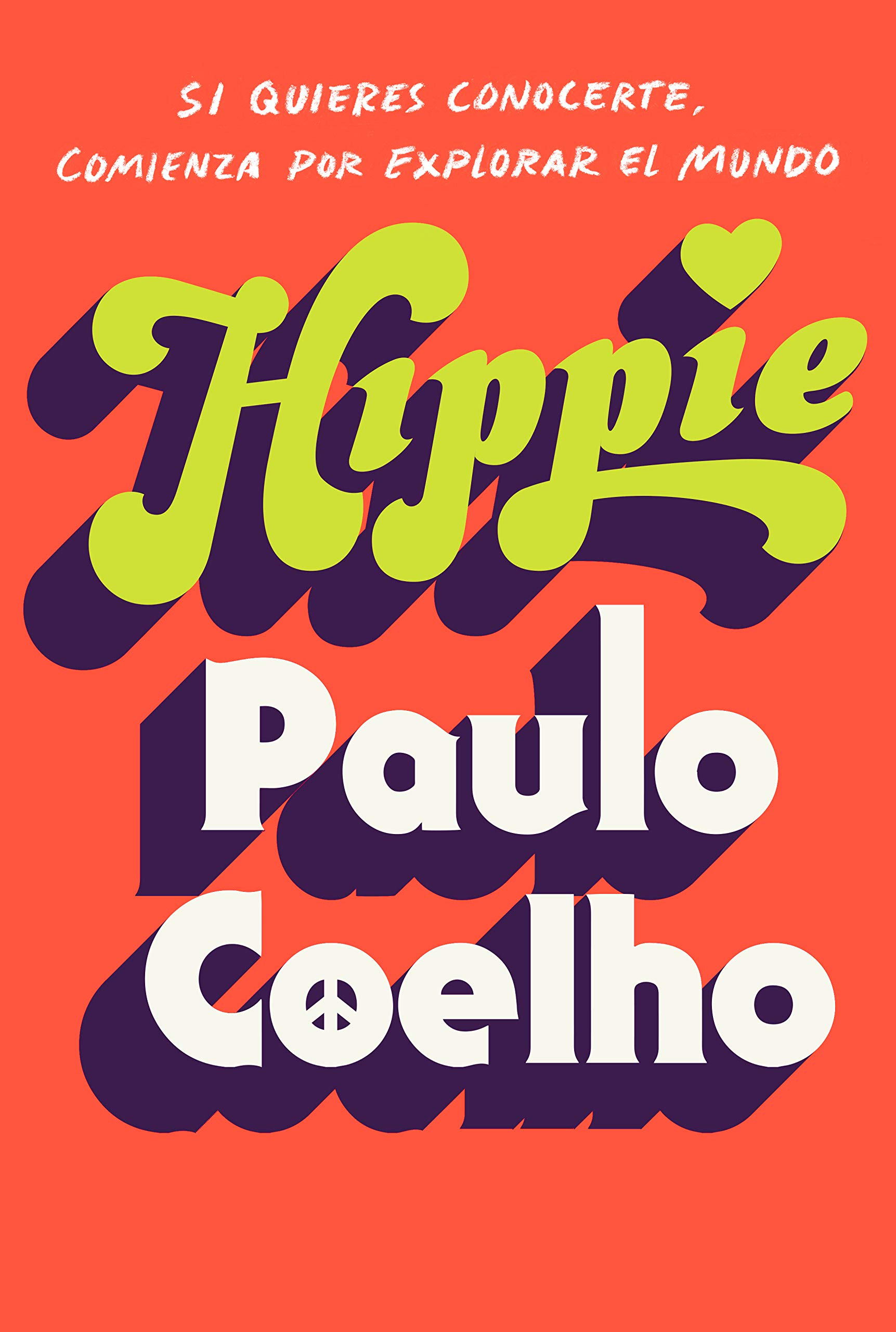 Hippie (En español) (Spanish Edition): Paulo Coelho: 9780525565208: Amazon.com: Books