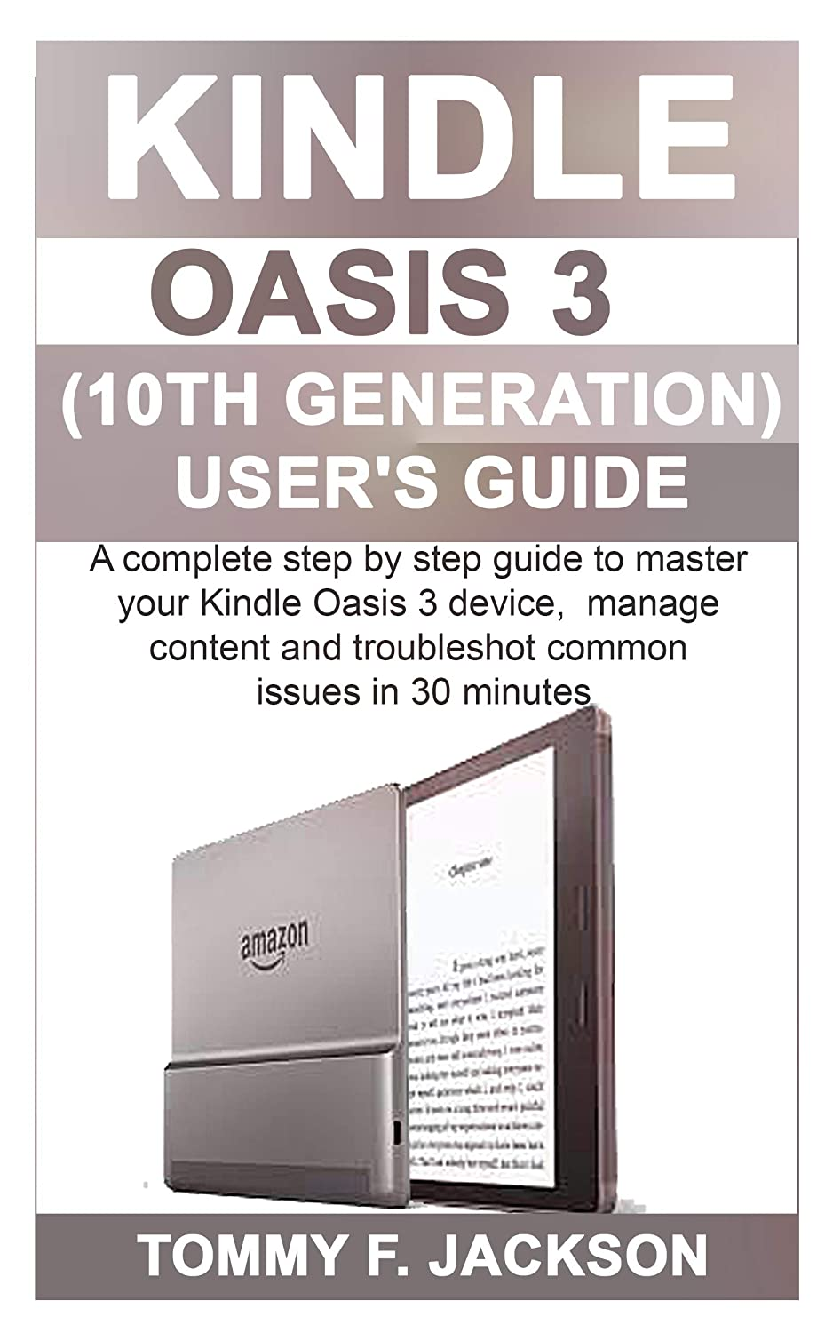 Kindle Oasis 3 (10th Generation) Users Guide: A complete step by ...