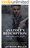 Anatoly's Retribution: The Complete Book (The Medlov Men Series)