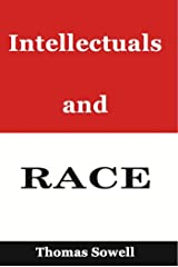 Intellectuals and Race Kindle Edition