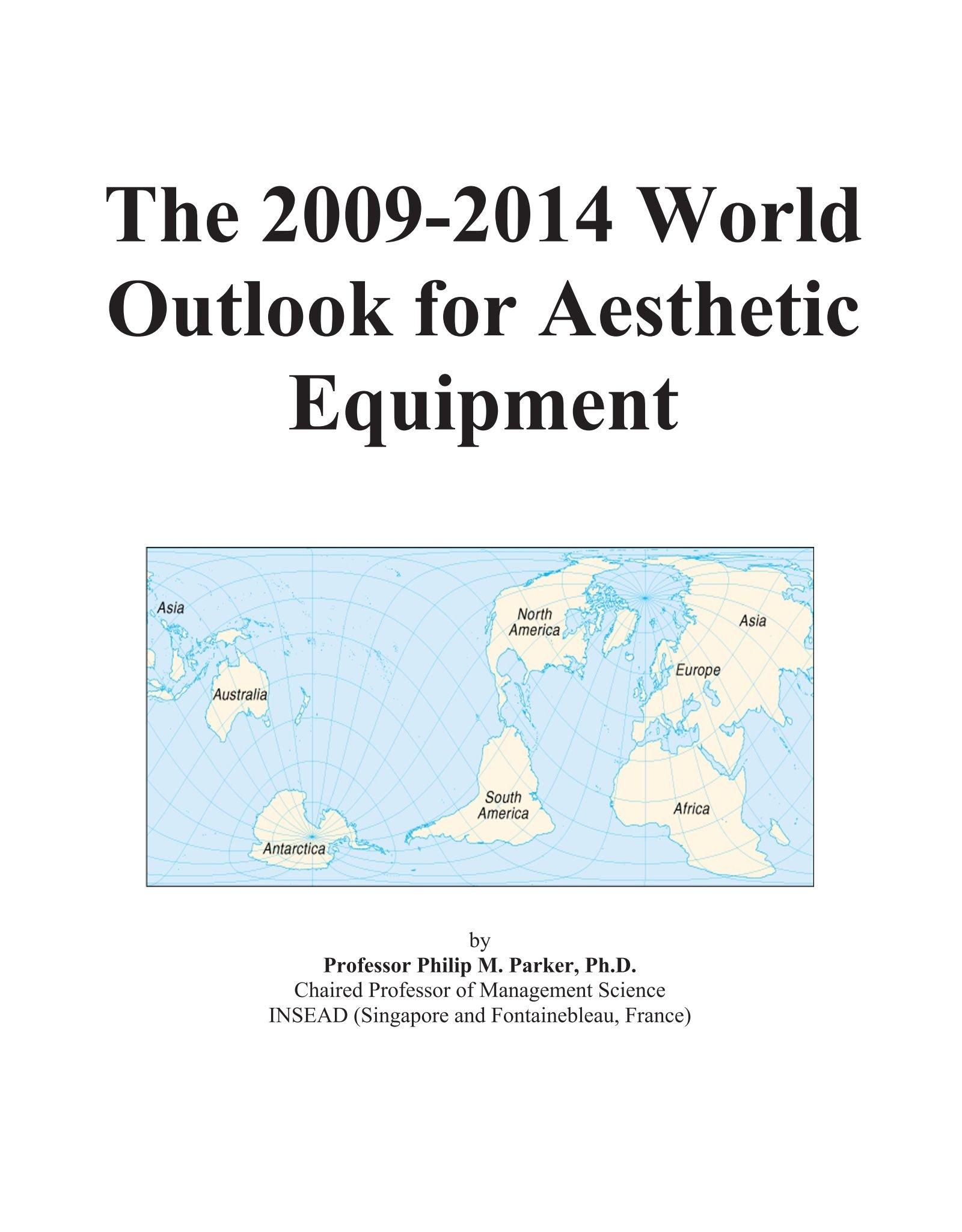 The 2009-2014 World Outlook for Aesthetic Equipment: Amazon