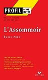 Profil - Zola (Emile) : L'Assommoir : Analyse littéraire de l'oeuvre (Profil d'une Oeuvre) (French Edition)