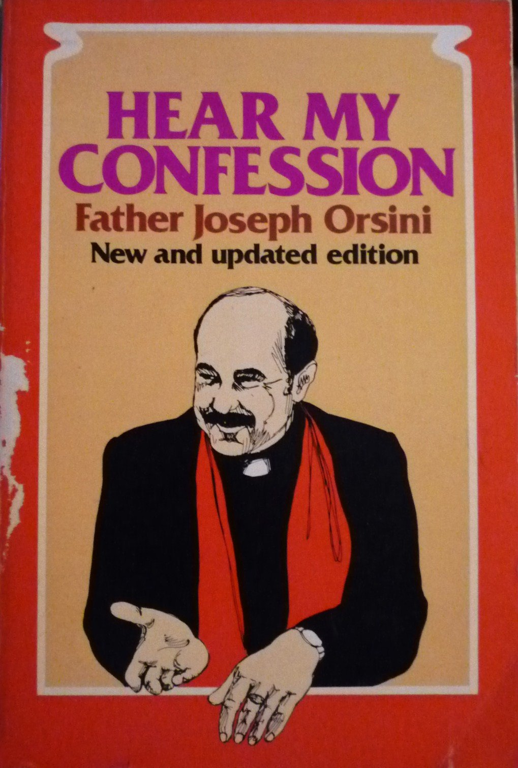 Hear My Confession: Father Joseph Orsini: 9780882702315: Amazon.com: Books