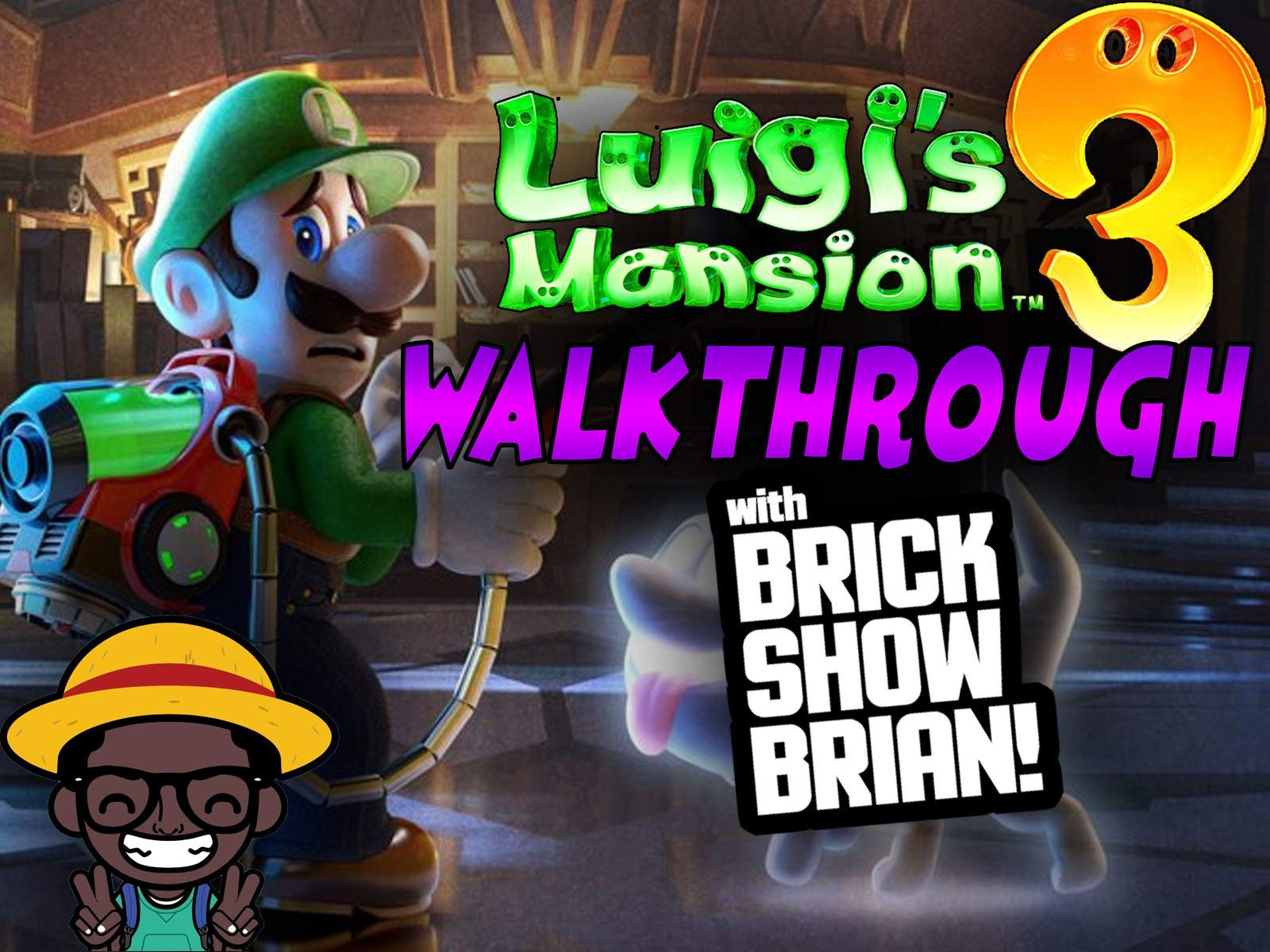 Watch Luigi S Mansion 3 Walkthrough With Brick Show Brian