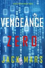 Vengeance Zero (An Agent Zero Spy Thriller—Book #10) Kindle Edition