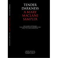 Tender Darkness: A Mary MacLane Sampler (English Edition)