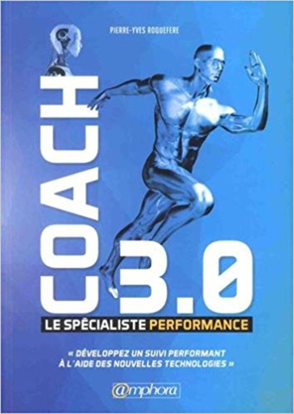 Coach 3.0 Le Specialiste Performance
