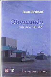 Otromundo. Antología 1956-2007 (Biblioteca Premios Cervantes) (Spanish Edition)