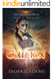 Collision: The Alliance Series Book Three