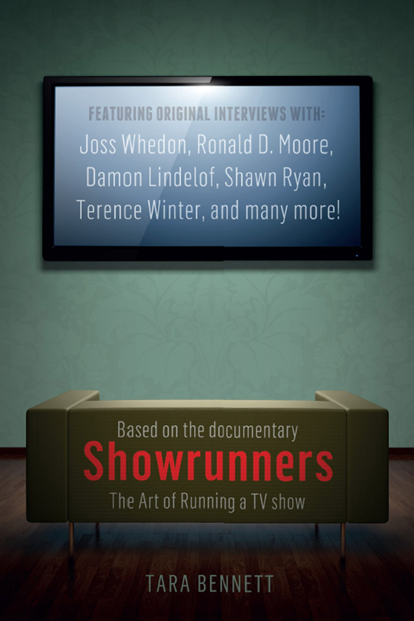 Showrunners  The Art Of Running A TV Show  English Edition