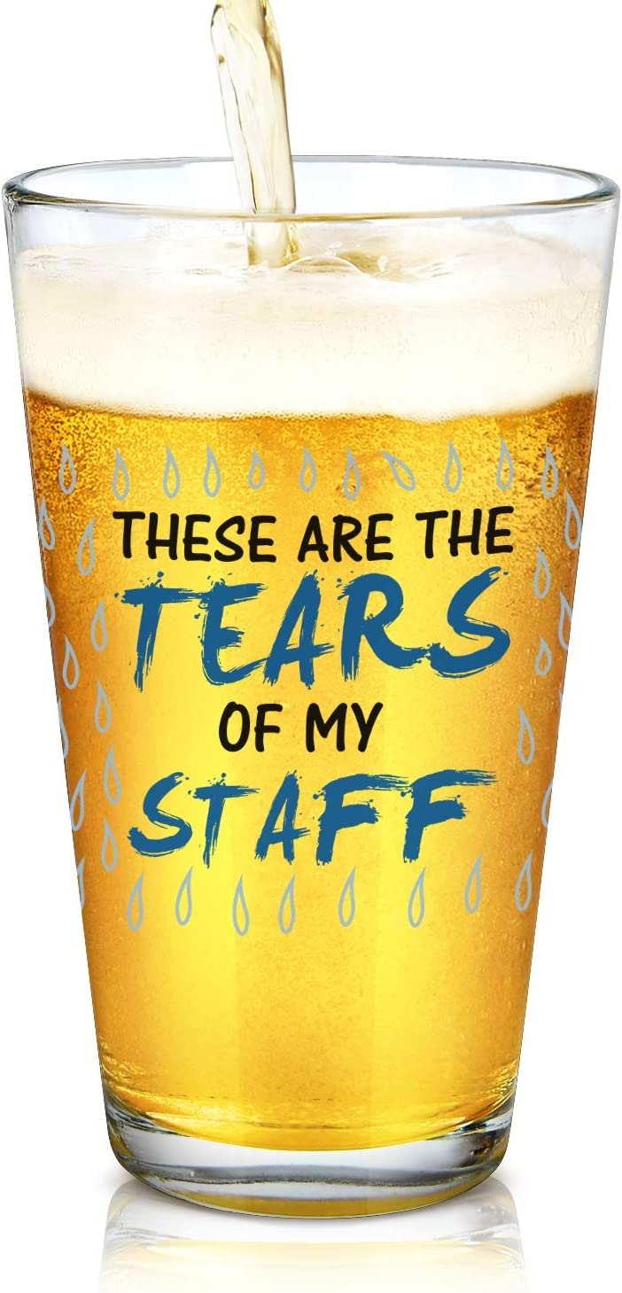 Bosses Day Gift - These Are The Tears of My Staff Beer Glass, 15Oz Novelty Boss Beer Pint Glass for Men Women Manger Boss Friend Coworker, Office Gift Idea for Christmas Bosses Day Birthday Retirement