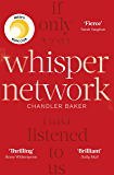 Whisper Network: A Reese Witherspoon x Hello Sunshine Book Club Pick