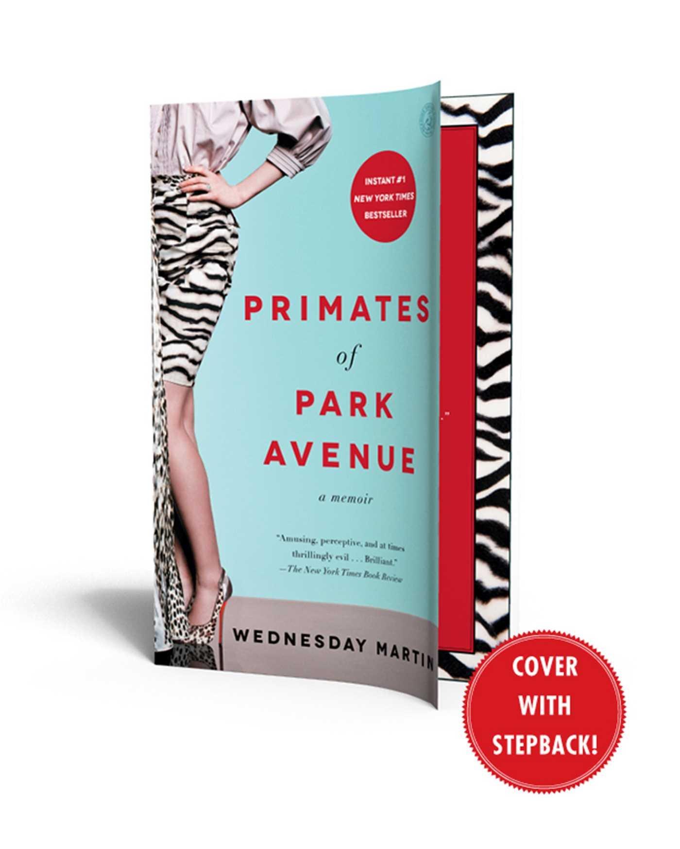 Primates Of Park Avenue: A Memoir: Wednesday Martin Phd: 9781476762715:  Amazon: Books