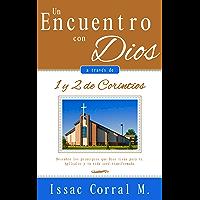 Un encuentro con Dios a través de 1 y 2 de Corintios (DEVOCIONAL)
