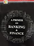 Primer on Banking and Finance
