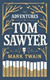 The Adventures of Tom Sawyer: (Barnes & Noble Collectible Classics: Flexi Edition)