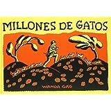 Millones de gatos (Álbumes ilustrados)