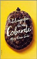 Autobiografía De Un Cobarde (Gran