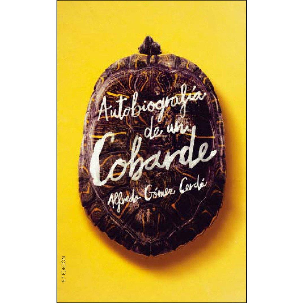 Autobiografía de un cobarde (Gran Angular)