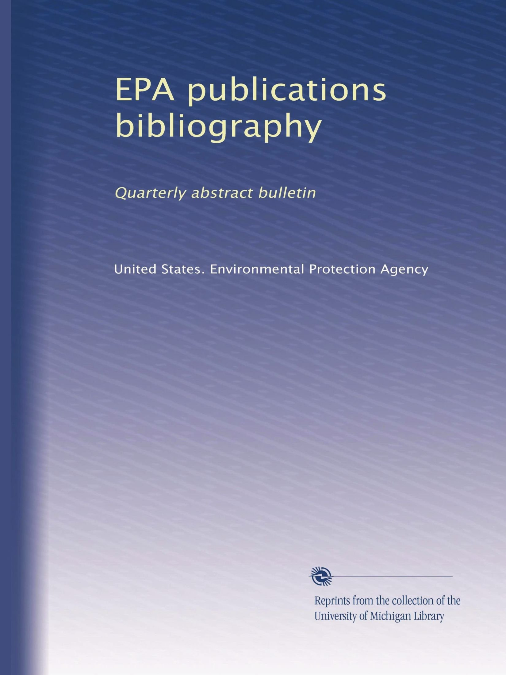 Download EPA publications bibliography: Quarterly abstract bulletin (Volume 3) pdf
