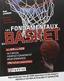 Fondamentaux du Basket (les) Initiation Perfectionnement Performance U10 aux