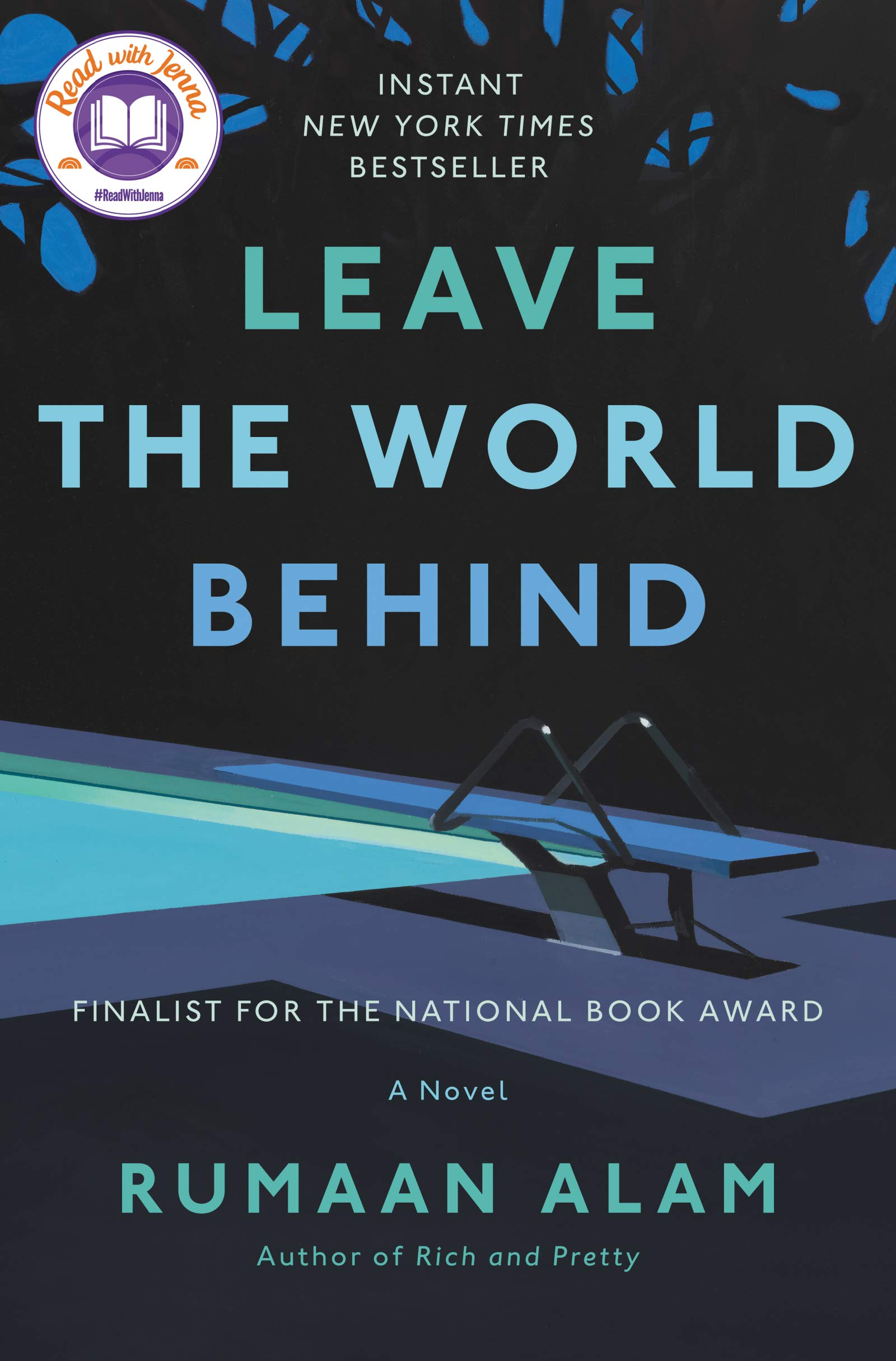 Leave the World Behind: A Novel: Alam, Rumaan: 9780062667632: Amazon.com:  Books