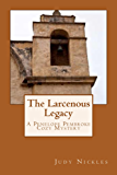 The Larcenous Legacy (The Penelope Pembroke Cozy Mystery Series Book 5)