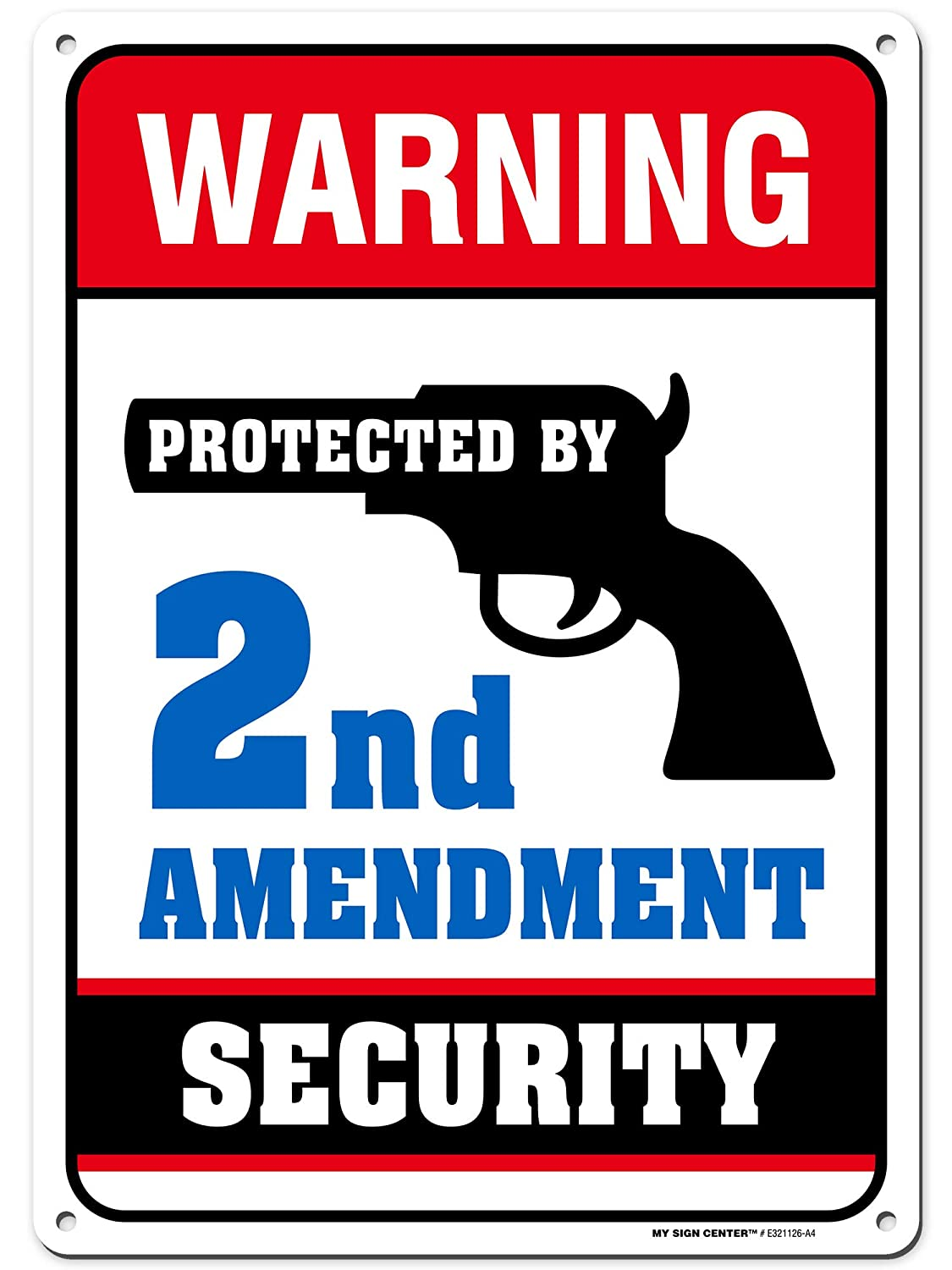 """This House Protected by The 2nd Amendment Gun Owner Sign, 10"""" x 14"""" Industrial Grade Aluminum, Easy Mounting, Rust-Free/Fade Resistance, Indoor/Outdoor, USA Made by MY SIGN CENTER"""
