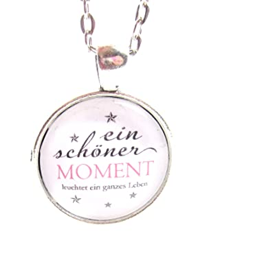 Ein Schöner Moment Leuchtet Ein Ganzes Leben Spruch Motiv Cabochon