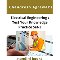 Electrical Engineering : Test Your Knowledge Practice Set-3: Multiple Choice Questions With Answers (Electrical…