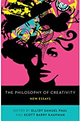 The Philosophy of Creativity: New Essays Kindle Edition