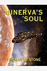 Minerva's Soul (The Harry Irons Trilogy Book 3) Kindle Edition