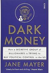 Dark Money Paperback