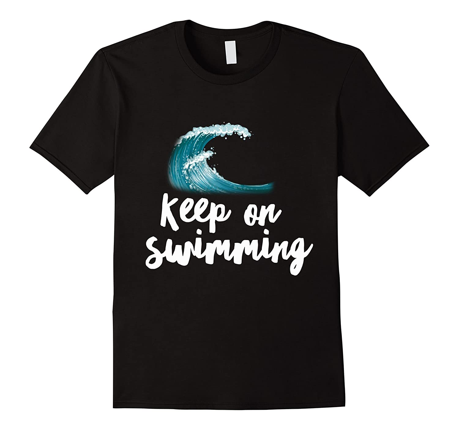 Keep On Swimming On The Wave - Swimmer Freestyle T-Shirt-TH