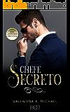 Chefe Secreto (Anônimos Obscenos Livro 2)