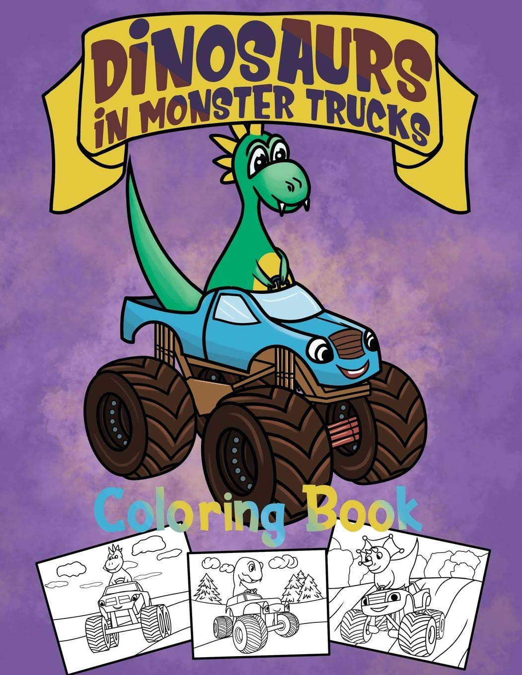 Dinosaurs In Monster Trucks Coloring Book Dinosaur Coloring Book For Kids Ages 4 8 Gift For Boys Coloring Books Actiondays 9798656950145 Amazon Com Books