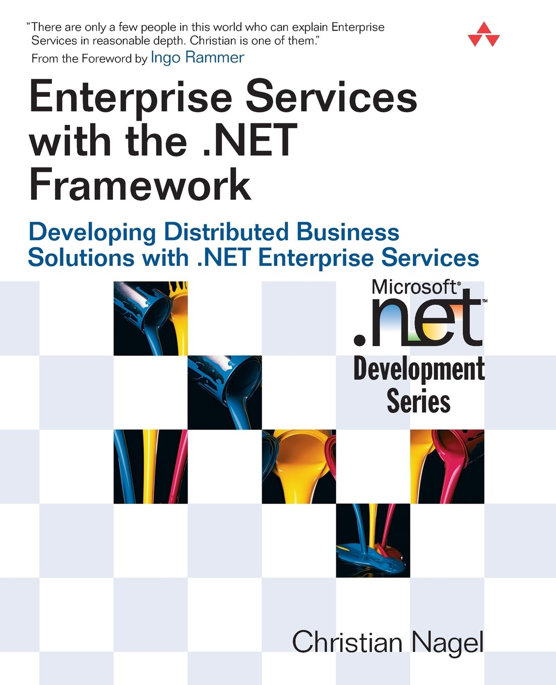 Enterprise services with the framework developing net framework developing distributed business solutions with enterprise services christian nagel 9780321246738 amazon books pooptronica Images
