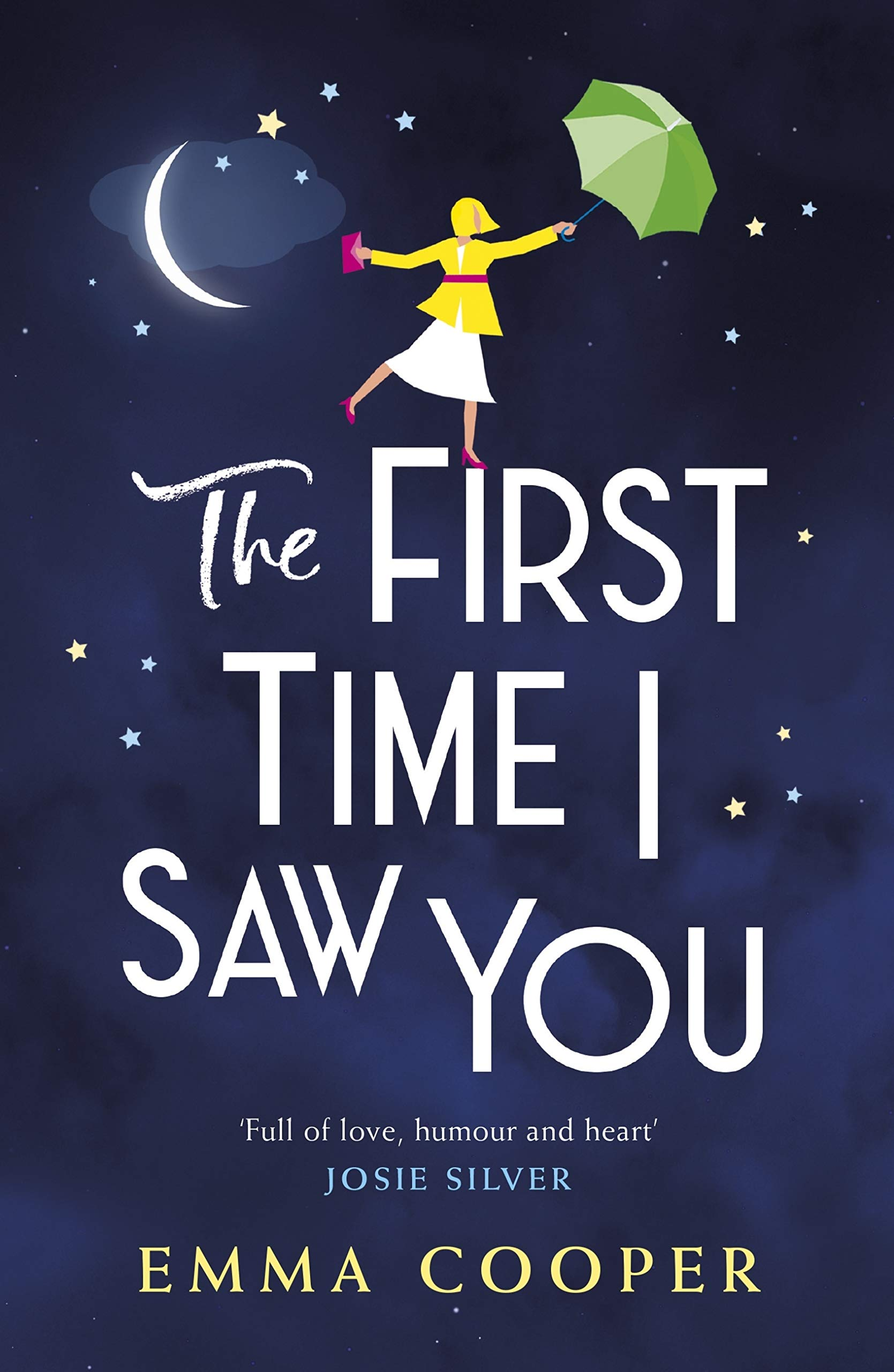 The First Time I Saw You  The Most Heartwarming And Emotional Love Story Of The Year  English Edition