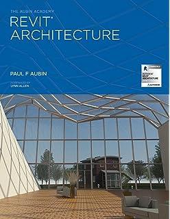Mastering Autodesk Revit 2017 for Architecture: 9781119240006