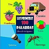 Las Primeras 100 Palabras – Libro de Imágenes (Spanish Edition)