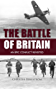 Battle of Britain: An Epic Conflict Revisited