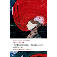 The Importance of Being Earnest and Other Plays: