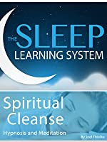 Spiritual Cleanse Body Mind and Spirit The Sleep Learning Sytem
