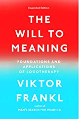 The Will to Meaning Paperback