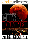 City Of The Damned (A Vampire Novel)