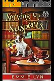Serving Up Suspects (Little Dog Diner Book 2)