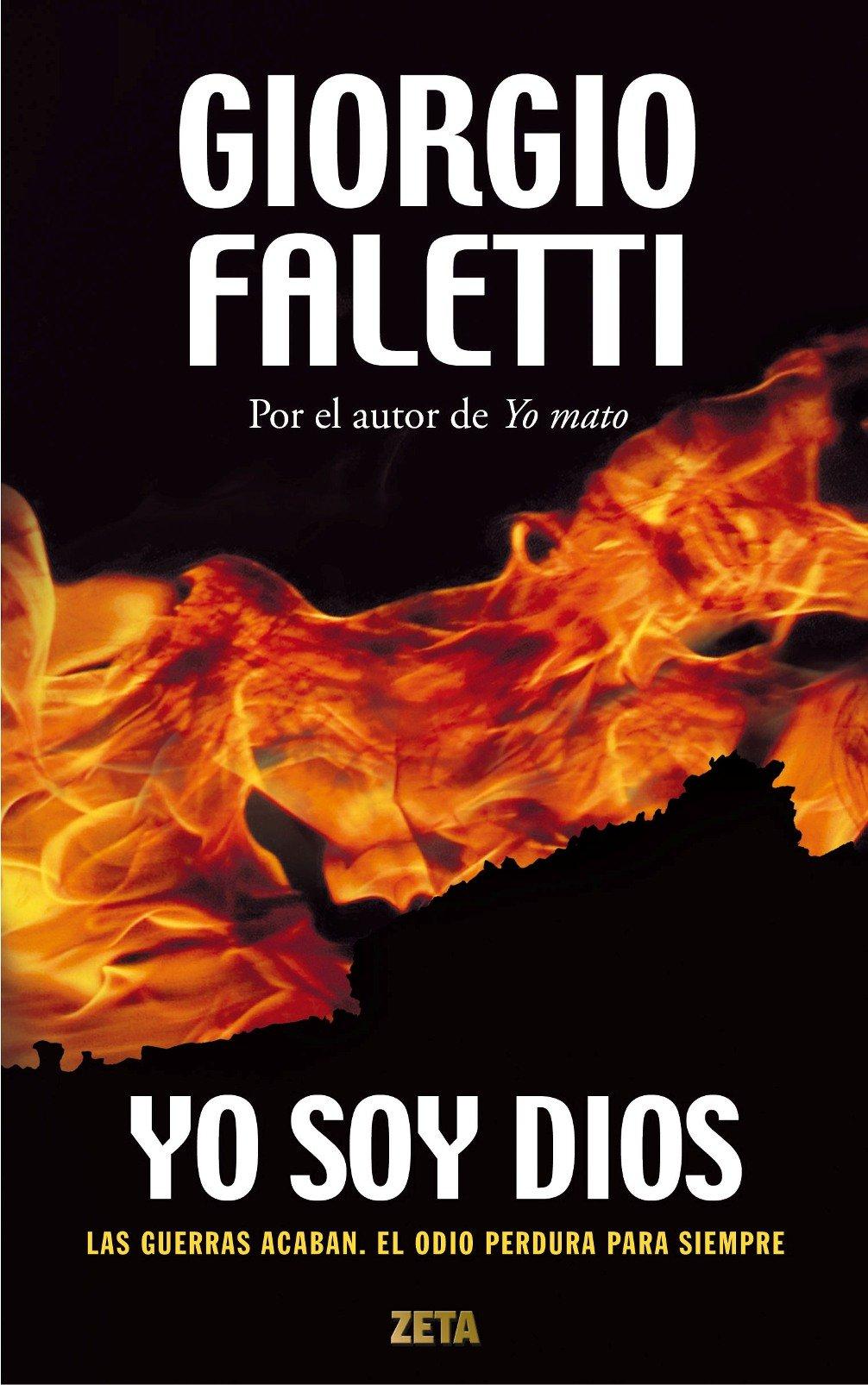 Yo soy Dios (Spanish Edition): Giorgio Faletti: 9788498725704: Amazon.com: Books